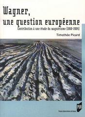 Wagner. une question européenne (1860-2004) - Intérieur - Format classique