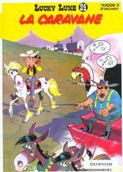 Lucky Luke t.24 ; la caravane - Intérieur - Format classique
