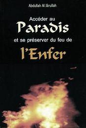 Acceder Au Paradis Et Se Preserver Du Feu De L'Enfer - Intérieur - Format classique