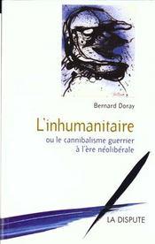 L Inhumanitaire - Intérieur - Format classique