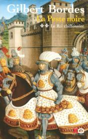 La Peste Noire T.2 ; Le Roi Chiffonnier - Couverture - Format classique