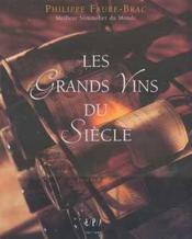 Les grands vins du siecle - Couverture - Format classique