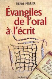 Évangiles de l'oral à l'écrit t.1 - Intérieur - Format classique