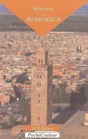 Bienvenue à Marrakech - Couverture - Format classique