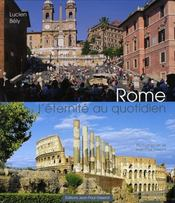 Rome, L'Eternite Au Quotidien - Intérieur - Format classique