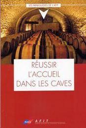 Reussir l'accueil dans les caves - Intérieur - Format classique