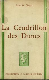 La Cendrillon Des Dunes. Collection : A La Belle Helene. - Couverture - Format classique