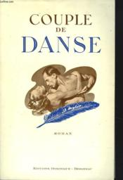 Couple De Danse. Roman. - Couverture - Format classique