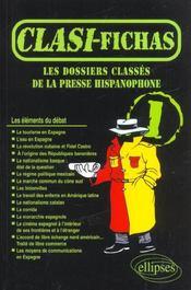 Classi-Fichas 1 Les Dossiers Classes De La Presse Hispanophone - Intérieur - Format classique
