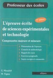 L'épreuve écrite de sciences expérimentales et technologie ; composantes majeure et mineure (3e édition - Intérieur - Format classique