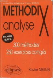 MethodiX ; analyse ; 300 méthodes, 250 exercices corrigés (2e édition) - Couverture - Format classique