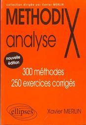 MethodiX ; analyse ; 300 méthodes, 250 exercices corrigés (2e édition) - Intérieur - Format classique