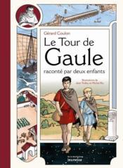 Le tour de Gaule raconté par deux enfants - Couverture - Format classique