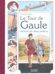 Le tour de Gaule raconté par deux enfants - Intérieur - Format classique