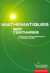 Mathematiques bep tertiaires 2e et terminale bep - Couverture - Format classique