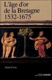 L'âge d'or de la bretagne, 1532-1675 - Intérieur - Format classique