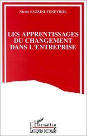 Les apprentissages du changement dans l'entreprise - Intérieur - Format classique