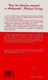 Tous Les Chemins Menent A Hollywood : Michael Curtiz - 4ème de couverture - Format classique