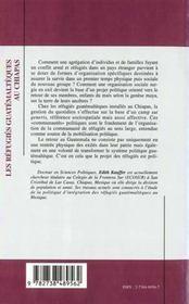 Les Refugies Guatemalteques Au Chapias ; Le Retour Du Peuple Du Mais Un Projet Politique - 4ème de couverture - Format classique