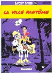 Lucky Luke t.25 ; la ville fantôme - Intérieur - Format classique