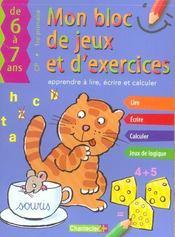 Bloc de jeux et exercices ; 6-7 ans : apprendre à lire et calculer - Intérieur - Format classique