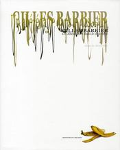 Gilles Barbier ; un abézédaire dans le désordre - Intérieur - Format classique