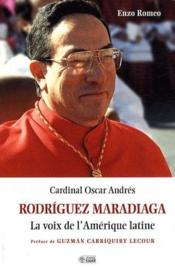 Rodriguez Maradiaga, la voix de l'Amérique latine - Couverture - Format classique