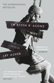 Vente livre :  Thirteen reasons why  - Jay Asher