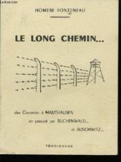 Le Long Chemin ...Buchenwald Maidaneck Auschwitz Mauthausen - Couverture - Format classique