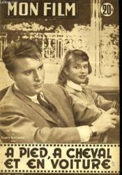 Mon Film N° 590 - A Pied, A Cheval Et En Voiture - Couverture - Format classique