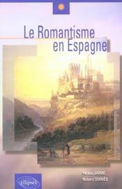 Le Romantisme En Espagne - Intérieur - Format classique