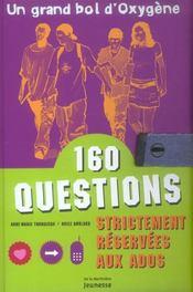 Un Grand Bol D'Oxygene. 160 Questions Strictement Reservees Aux Ados - Intérieur - Format classique