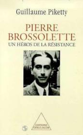 Pierre Brossolette, un héros de la résistance - Couverture - Format classique