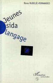 Jeunes Sida Langage - Intérieur - Format classique