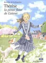 Thérèse, la petite fleur de Lisieux - Couverture - Format classique