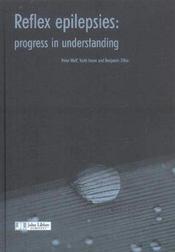 Reflex Epilepsies : Progress In Understanding - Intérieur - Format classique