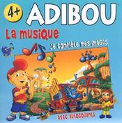 La Musique Adibou Activites Je Complete Mes Images 4-7 Ans - Intérieur - Format classique