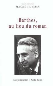 Barthes, Au Lieu Du Roman - Intérieur - Format classique