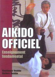 Aikido Officiel : Enseignement Fondamental - Intérieur - Format classique
