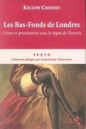 Les bas-fonds de Londres ; crime et prostitution sous le règne de Victoria - Intérieur - Format classique
