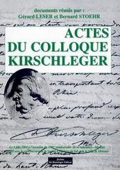 Actes Du Colloque Kirschleger - Intérieur - Format classique