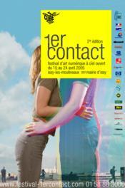 1er Contact. Festival D'Art Numerique A Ciel Ouvert. 2eme Edition - Couverture - Format classique