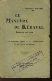 Le Mystere De Keravel - Drame En 3 Actes - Couverture - Format classique