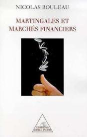 Martingales Et Marches Financiers - Couverture - Format classique
