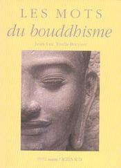 Les Mots Du Bouddhisme - Intérieur - Format classique