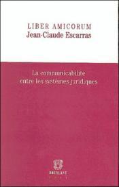 Liber amicorum jean-claude escarras - Couverture - Format classique