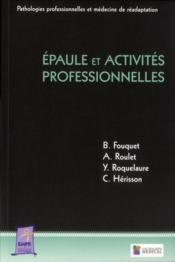 Epaule Et Activites Professionnelles - Couverture - Format classique