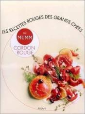 Cuisine au champagne des grands chefs les recettes rouges par mumm cordon rouge - Couverture - Format classique