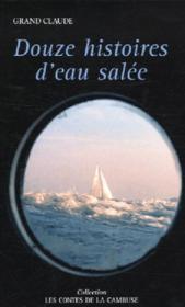 Douze histoires d'eau salée - Couverture - Format classique