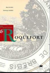 Fleurines Et Roquefort - Couverture - Format classique